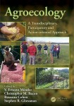 Agroecology-A Transdisciplinary, Participatory and Action-oriented Approach