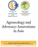 Agroecology and Advocacy Innovations in Asia