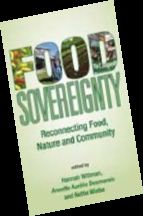 Food Sovereignty-Reconnecting Food, Nature and Community